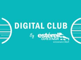 Digital Club - Estérel Côte d'Azur