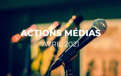 MEDIAS – Revue de presse avril 2021