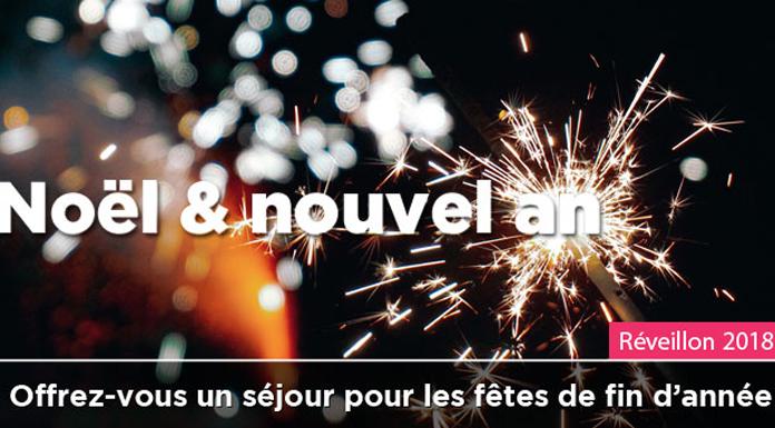 Noël et Nouvel An, l'heure des séjours pour les fêtes a sonné !