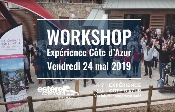 Save the Date ! Workshop Expérience Côte d'Azur le 24 mai 2019